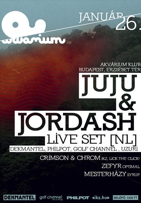 JUJU & JORDASH live set [NL] @ Akvárium 2013.01.26.